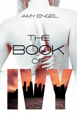 The Book of Ivy by Amy Engel