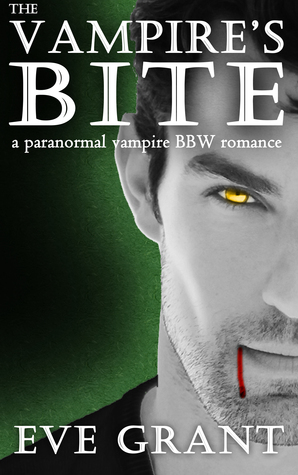The Vampire's Bite by Eve Grant