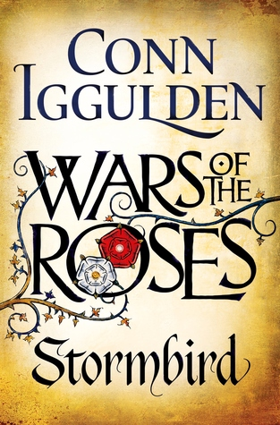 Wars of the Roses Stormbird by Conn Iggulden