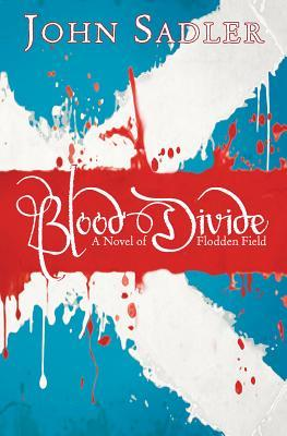 Blood Divide by John Sadler