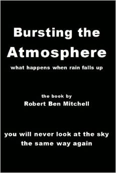Bursting the Atmosphere by Robert Ben Mitchell