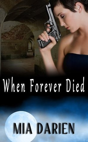 When Forever Died by Mia Darien