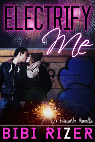 Electrify Me by Bibi Rizer