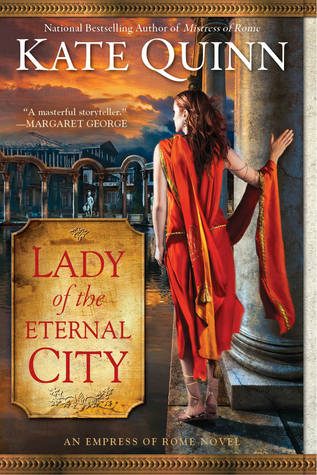 Lady of the Eternal City by Kate Quinn