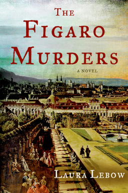 The Figaro Murders by Laura Lebow