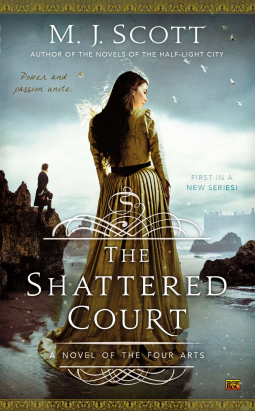 The Shattered Court by M. J. Scott