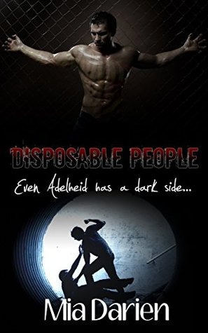 Disposable People by Mia Darien