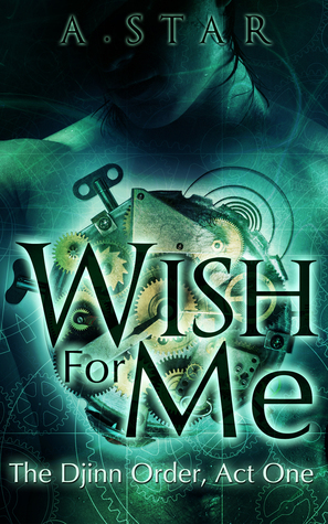 Wish for Me by A. Star