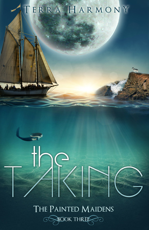 The Taking by Terra Harmony
