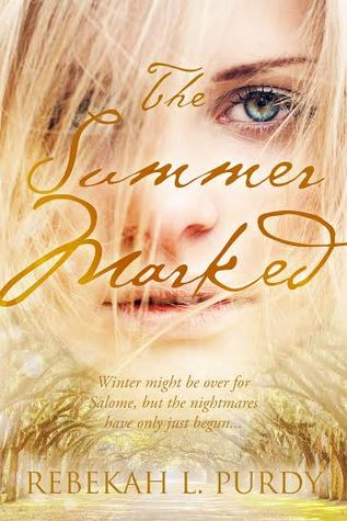 The Summer Marked by Rebekah Purdy