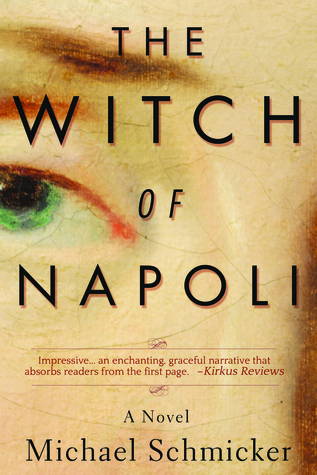 The Witch of Napoli by Michael Schmicker