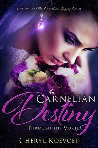 The Carnelian Destiny by Cheryl Koevoet